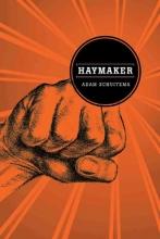 Schuitema, Adam Haymaker