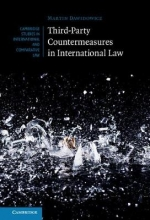 Martin (Stockholms Universitet) Dawidowicz Third-Party Countermeasures in International Law