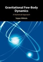 Seppo (University of Turku, Finland) Mikkola Gravitational Few-Body Dynamics