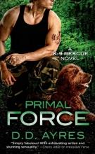 Ayres, D. D. Primal Force