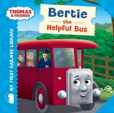 Thomas & Friends: My First Railway Library: Bertie the Helpf