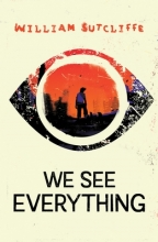 Sutcliffe, William Sutcliffe*We See Everything