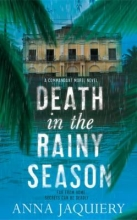 Jaquiery, Anna Death in the Rainy Season