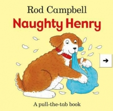 Campbell, Rod Naughty Henry