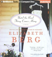 Berg, Elizabeth Until the Real Thing Comes Along