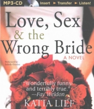 Lief, Katia Love, Sex & the Wrong Bride