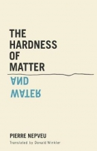 Pierre Nepveu,   Donald Winkler The Hardness of Matter and Water