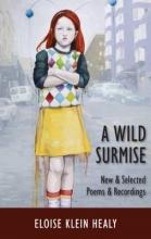 Healy, Eloise Klein A Wild Surmise