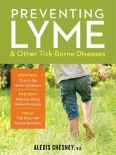 ,Alex Chesney Preventing Lyme and Other Tick-Borne Diseases