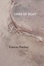 Frances Presley Lines of Sight