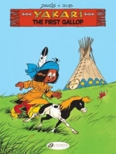 Yakari vol. 15 - The First Gallop
