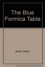 Welch, Robert The Blue Formica Table