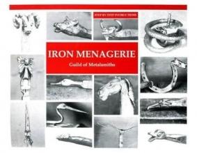 Guild of Metalsmiths Iron Menagerie
