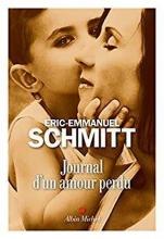 Éric-Emmanuel Schmitt , Journal d`un amour perdu