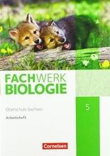 Wehser, Adria Fachwerk Biologie 5. Schuljahr - Sachsen - Arbeitsheft