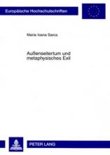 Sarca, Maria Ioana Außenseitertum und metaphysisches Exil