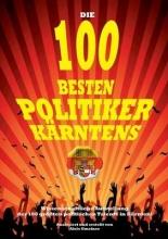 Gmeiner, Alois Die 100 besten Politiker Kärntens