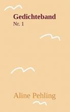 Pehling, Aline Gedichteband Nr. 1