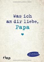 Reinwarth, Alexandra Was ich an dir liebe, Papa