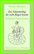 Altmann, Werner Der Schmetterling, der nicht fliegen kann