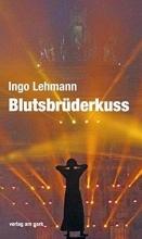 Lehmann, Ingo Blutsbrüderkuss