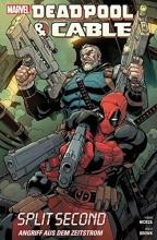 Nicieza, Fabian Deadpool & Cable - Angriff aus dem Zeitstrom
