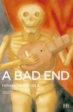 Royuela, Fernando A Bad End