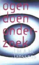 J.M.A.M.  Janssens `Ogen` doen onderzoek