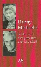 H.  Michaelis Een keuze uit haar gedichten door J.J. Voskuil