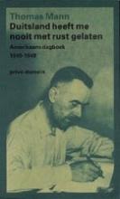 Thomas  Mann Duitsland heeft me nooit met rust gelaten - Prive-domein