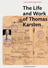 Helen Ibbitson Jessup Joost Coté  Hugh O'Neill  Pauline K.M. van Roosmalen, The life and work of Thomas Karsten