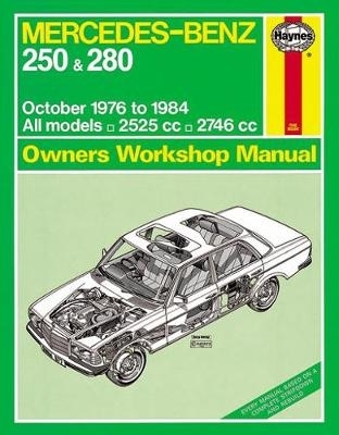 Haynes Publishing,Mercedes-Benz 250 & 280 123 Series Petrol Owner`s