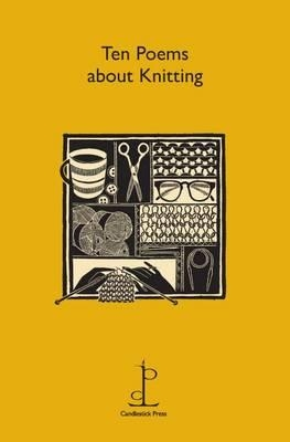 Candlestick Press,Ten Poems About Knitting
