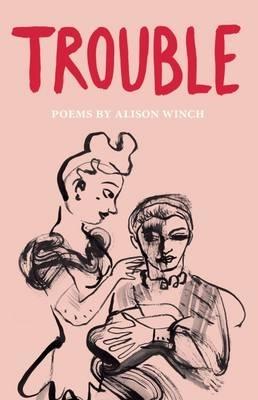 Alison Winch,Trouble