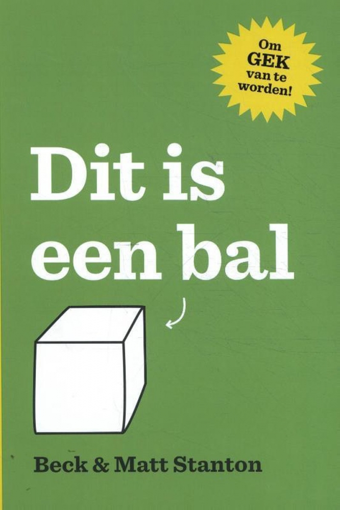 Beck Stanton, Matt Stanton,Dit is een bal!