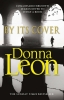 <b>Leon, Donna</b>,By Its Cover