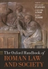 , The Oxford Handbook of Roman Law and Society