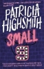 Patricia Highsmith, Small g: A Summer Idyll