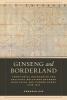 Seonmin Kim, Ginseng and Borderland