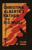 Wells, HG, Christina Alberta`s Father