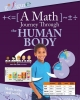 Rooney, Anne, Etc, A Math Journey Through the Human Body