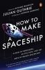 Guthrie Julian, How to Make a Spaceship
