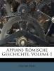 Appianus, Appians R?mische Geschichte, Volume 1