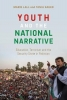 Marie (University College London, UK) Lall,   Tania (Lahore University of Management Sciences, Pakistan) Saeed, Youth and the National Narrative