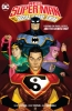 Gene Luen Yang,   Brent Peeples, New Super-Man and the Justice League China