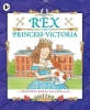 , Rex and Princess Victoria