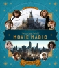 Jody Revenson, J.K. Rowling`s Wizarding World: Movie Magic Volume One: Extraordinary People and Fascinating Places