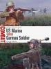 Adams, Gregg, US Marine vs German Soldier
