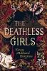 Millwood Hargrave Kiran, Deathless Girls