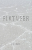 Higman B.w., Flatness